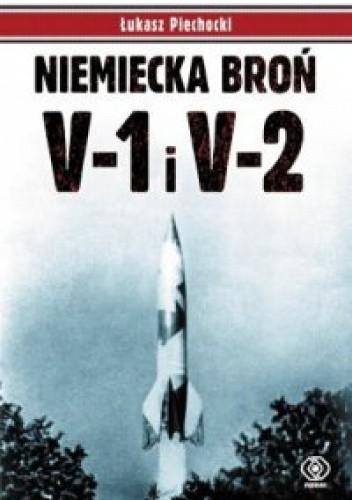 Okładka książki Niemiecka broń V-1 i V-2