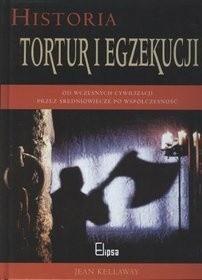 Okładka książki Historia tortur i egzekucji