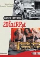 Nasza historia. 20 lat RP.pl