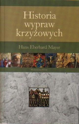 Okładka książki Historia wypraw krzyżowych