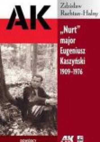 "Okładka książki ""Nurt"" major Eugeniusz Kaszyński 1919-1976"