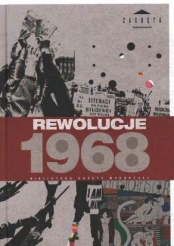 Okładka książki Rewolucje 1968