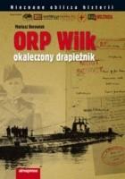"""ORP """"Wilk"""".  Okaleczony drapieżnik"""
