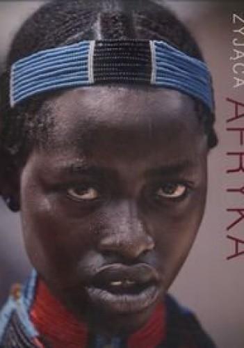 Okładka książki Żyjąca Afryka