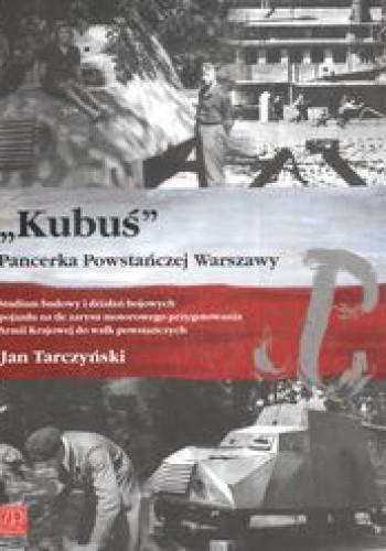 Okładka książki Kubuś Pancerka Powstańczej Warszawy