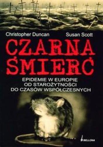 Okładka książki Czarna śmierć. Epidemie w Europie od starożytności do czasów współczesnych