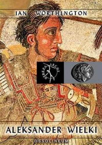 Okładka książki Aleksander Wielki