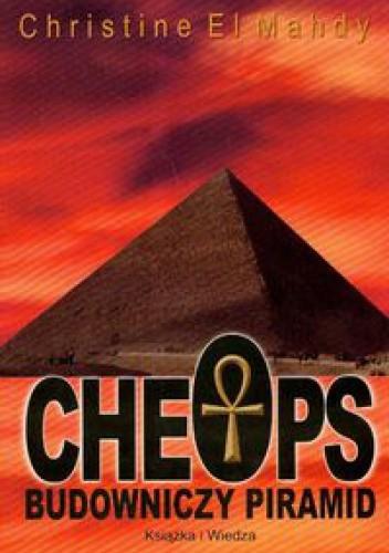 Okładka książki Cheops budowniczy piramid