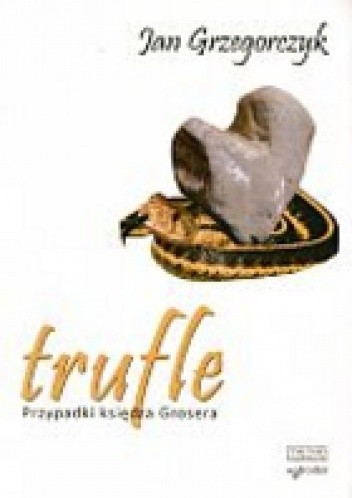 Okładka książki Trufle. Przypadki księdza Grosera