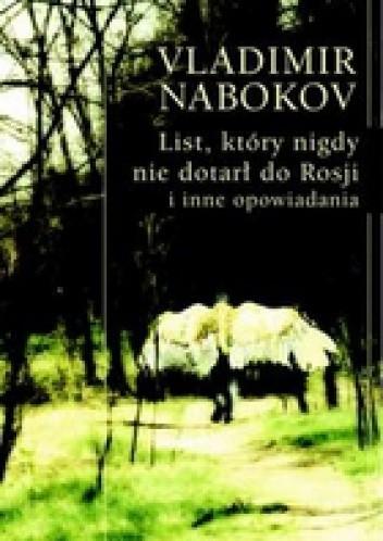 Okładka książki List, który nigdy nie dotarł do Rosji i inne opowiadania