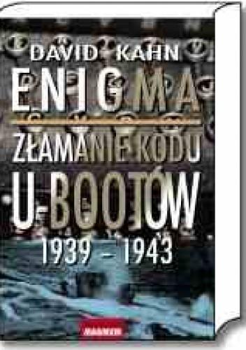 Okładka książki Enigma. Złamanie kodu U-bootów 1939-1943