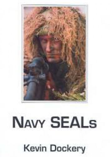 Okładka książki Navy SEALs. Kronika wczesnych lat
