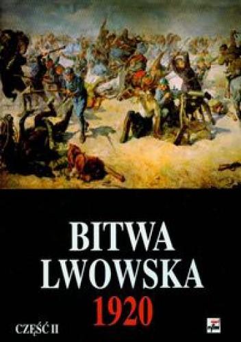 Okładka książki Bitwa Lwowska 1920 cz.2