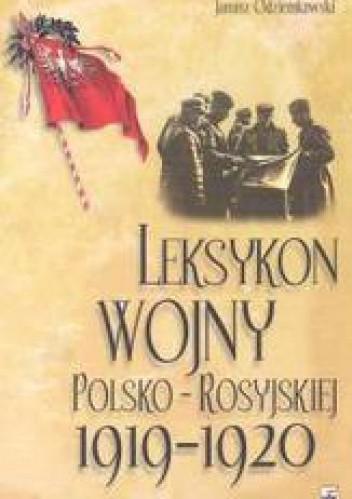 Okładka książki Leksykon wojny polsko-rosyjskiej 1919-1920