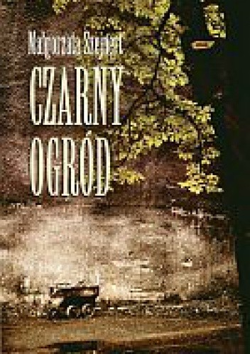 Okładka książki Czarny ogród