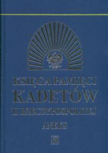 Okładka książki Księga pamięci kadetów II Rzeczypospolitej Aneks