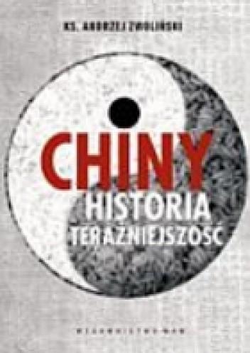 Okładka książki Chiny. Historia. Teraźniejszość