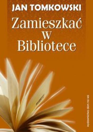 Okładka książki Zamieszkać w Bibliotece