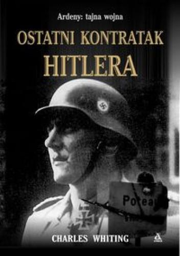 Okładka książki Ostatni kontratak Hitlera
