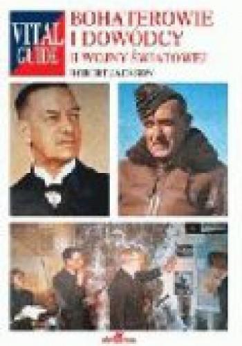 Okładka książki Bohaterowie i dowódcy II wojny światowej