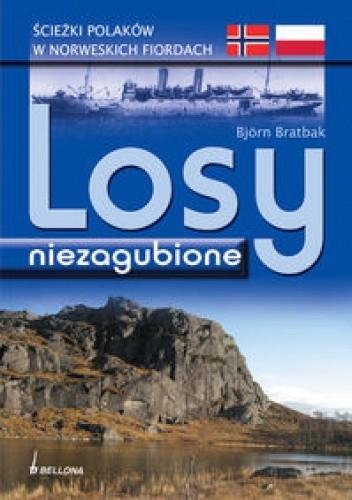 Okładka książki Losy niezagubione.ścieżki Polaków w norweskich fiordach.