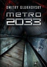 """Dmitry Glukhovsky """"Metro 2033"""""""