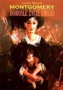 Okładka książki Dorosłe życie Emilki