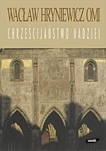 Okładka książki Chrześcijaństwo nadziei