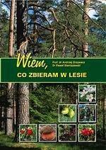 Okładka książki Wiem, co zbieram w lesie