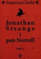 Jonathan Strange i pan Norrell. Tom 1