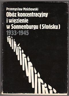 Okładka książki Obóz koncentracyjny i więzienie w Sonnenburgu (Słońsku)