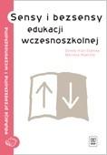 Okładka książki Sensy i bezsensy edukacji wczesnoszkolnej