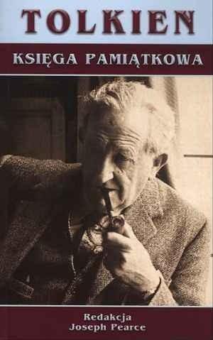 Okładka książki Tolkien: Księga pamiątkowa: Studia o spuściźnie literackiej