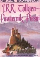 J.R.R. Tolkien - Powiernik Pieśni