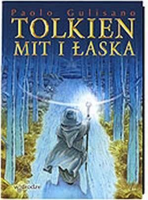 Okładka książki Tolkien. Mit i łaska