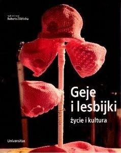 Okładka książki Geje i lesbijki: Życie i kultura
