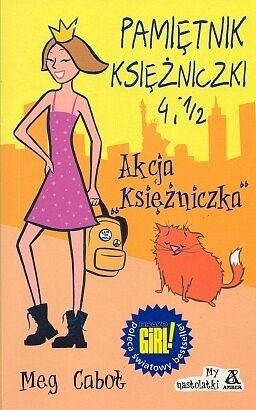 """Okładka książki Pamiętnik księżniczki 4 i 1/2. Akcja """"Księżniczka"""""""