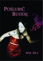Okładka książki Poślubić Buddę