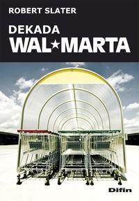 Okładka książki Dekada Wal-Marta