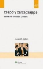 Okładka książki Zespoły zarządzające. Sekrety ich sukcesów i porażek