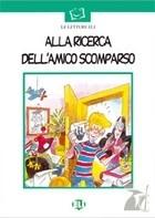 Okładka książki Alla ricerca dell`amico scomparso