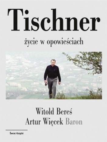 Okładka książki Tischner: Życie w opowieściach
