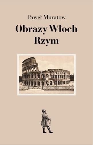 Okładka książki Obrazy Włoch: Rzym