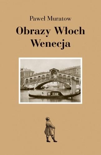 Okładka książki Obrazy Włoch: Wenecja