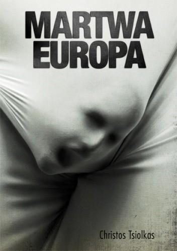 Okładka książki Martwa Europa