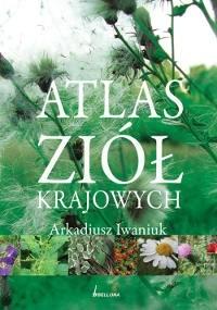 Okładka książki Atlas ziół krajowych