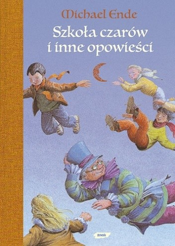 Okładka książki Szkoła Czarów i inne opowieści
