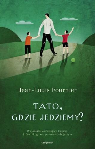 Okładka książki Tato, gdzie jedziemy?