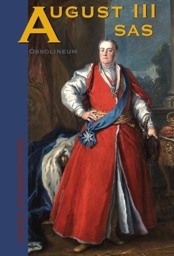 Okładka książki August III Sas