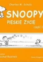 Snoopy: Pieskie życie - część 1